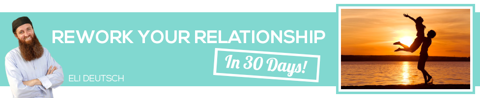 Rework Your Relationship in 30 Days with Eli Deutsch